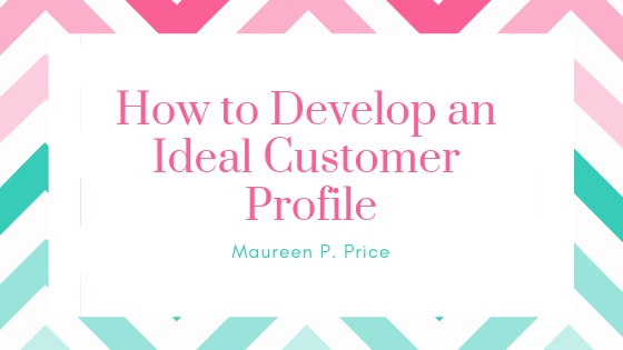 how to develop and ideal customer profile