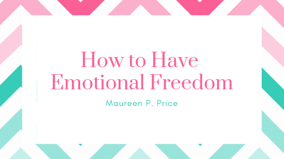 how to have emotional freedom