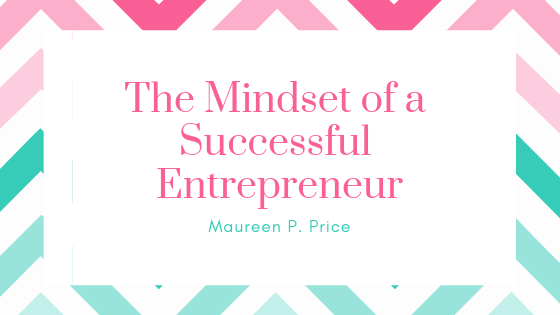The mindset of a successful entrepreneur