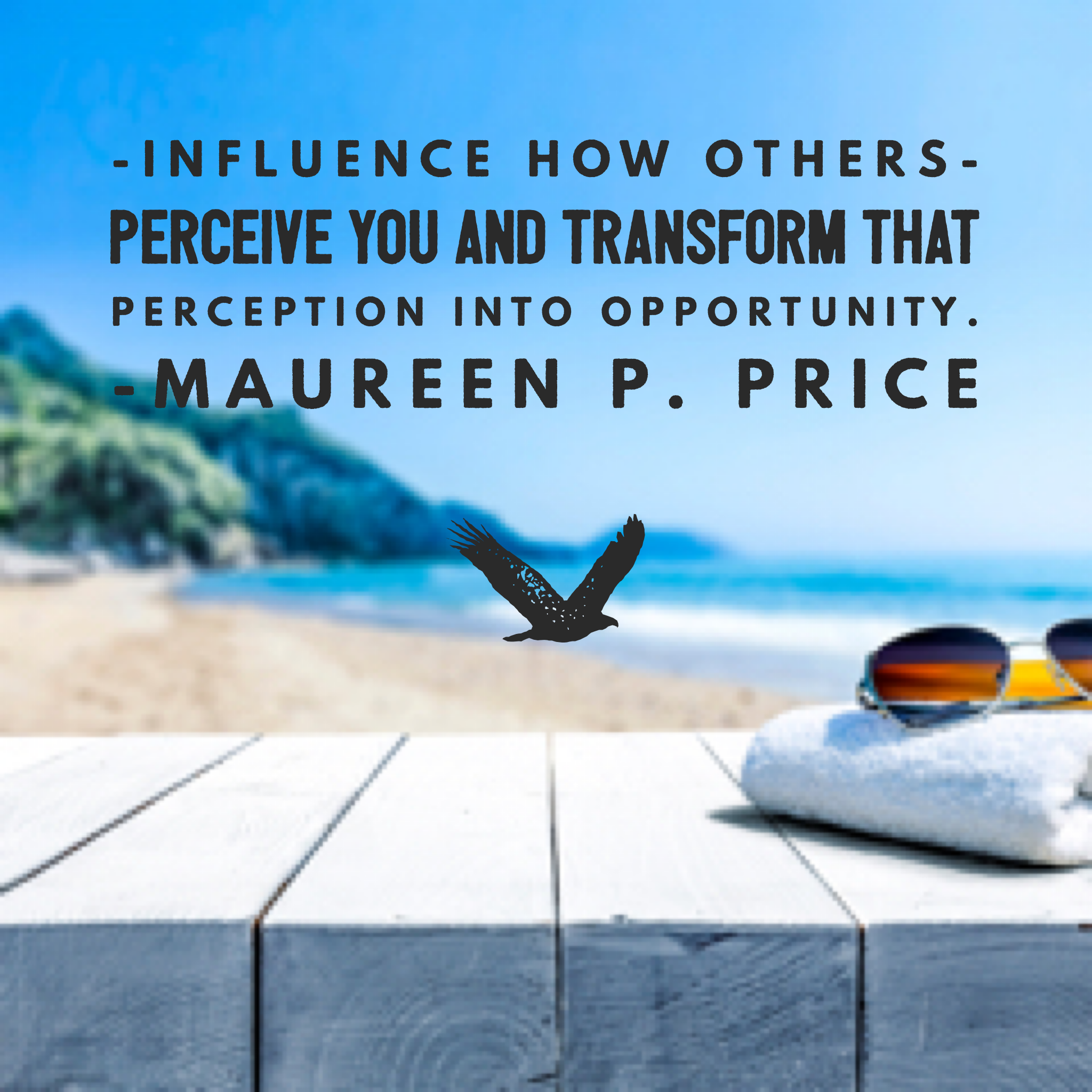 influence how others perceive you